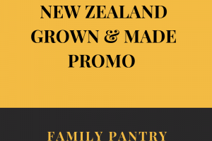 NEW ZEALAND GROWN & MADE PROMO